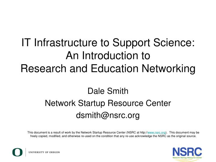 It infrastructure to support science an introduction to research and education networking