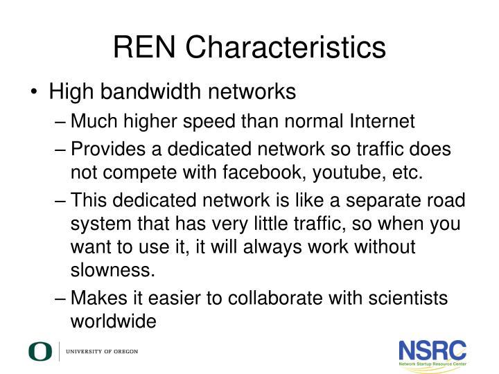 REN Characteristics