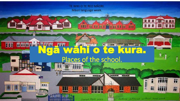 Ng w hi o te kura places of the school