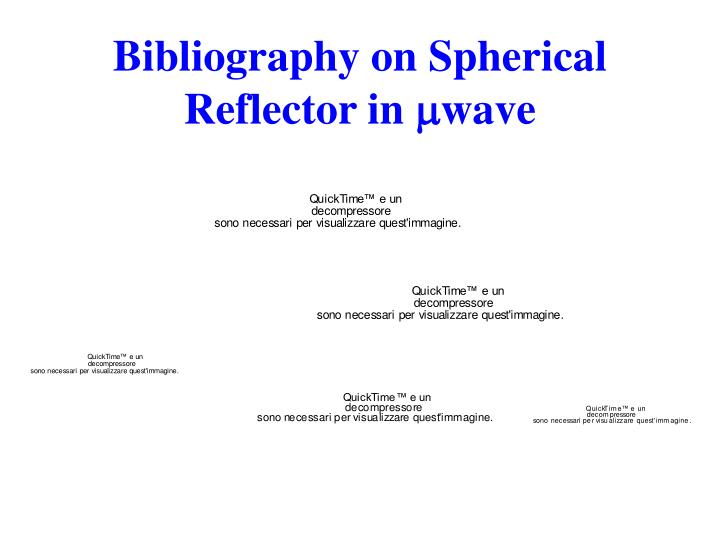 Bibliography on Spherical Reflector in
