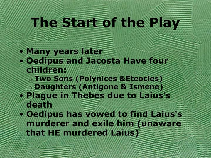 The Start of the Play