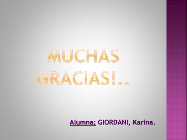 Muchas Gracias!..
