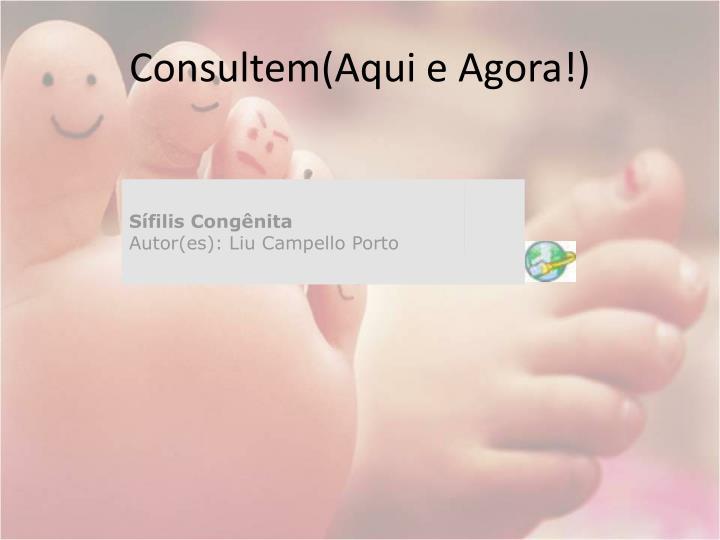 Consultem(Aqui e Agora!)