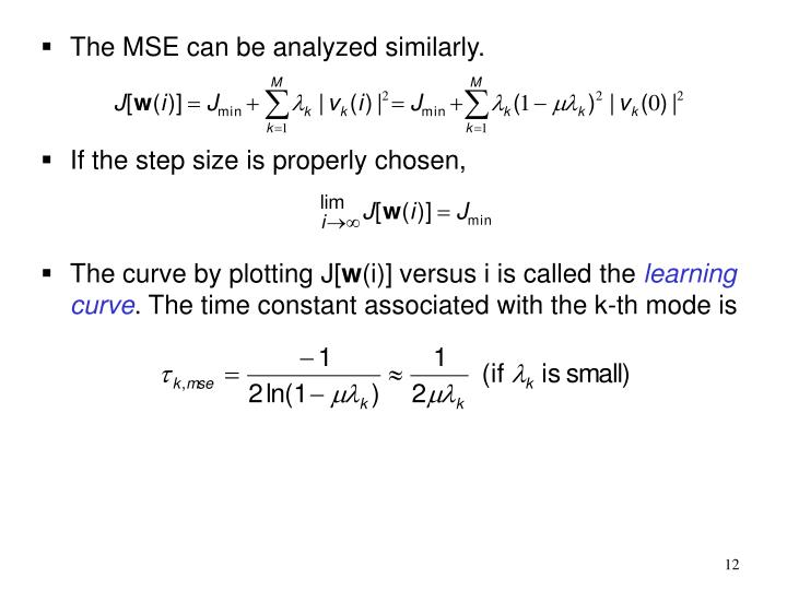 The MSE can be analyzed similarly.