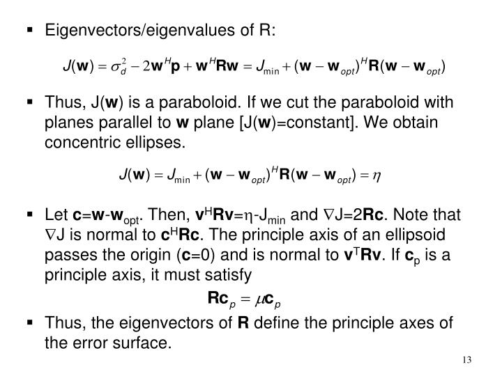 Eigenvectors/eigenvalues of R: