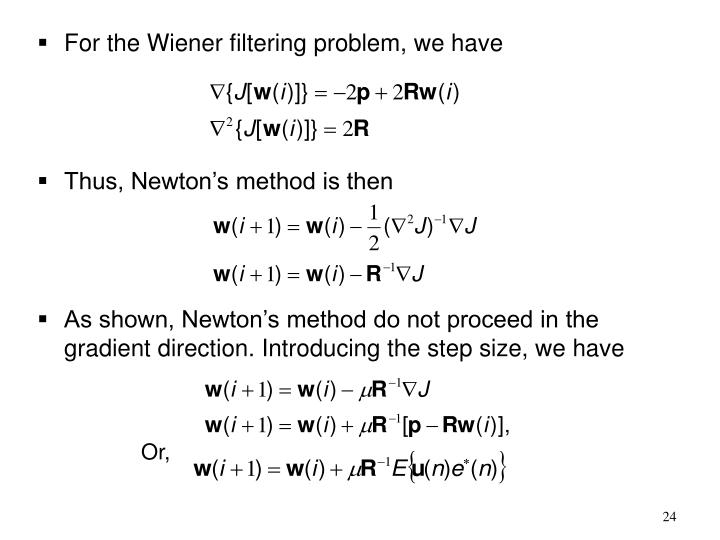 For the Wiener filtering problem, we have