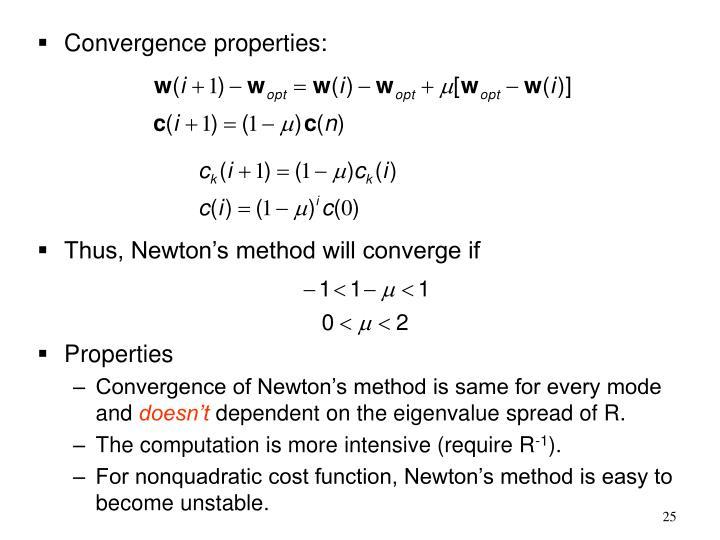 Convergence properties: