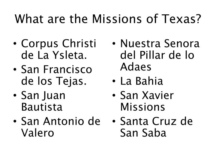 What are the missions of texas