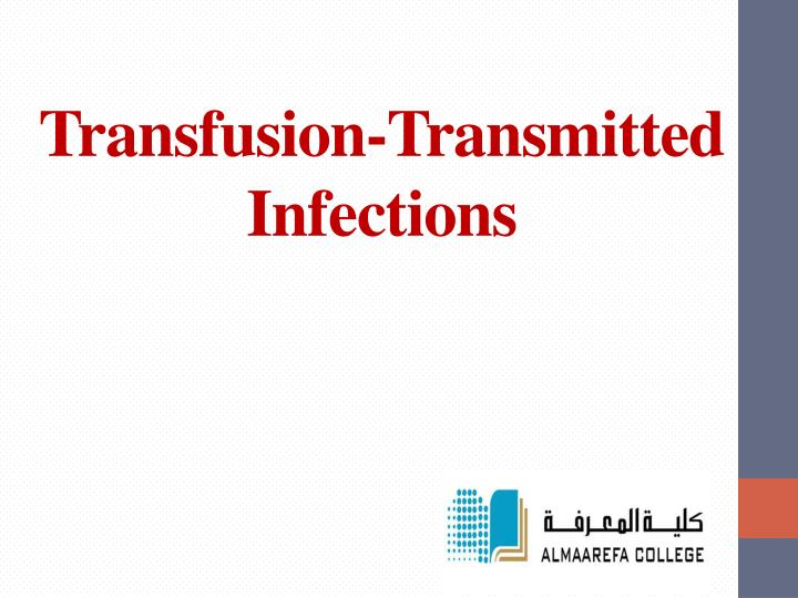 Transfusion transmitted infections