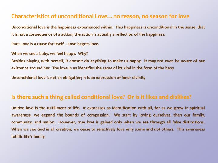 Characteristics of unconditional Love…no reason, no season for love