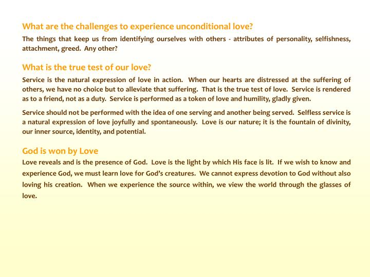 What are the challenges to experience unconditional love?