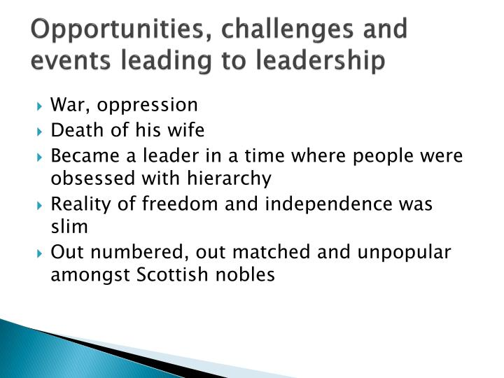 leadership styles in braveheart Braveheart displayed and explored many aspects of leadership this was clearly  seen in the stark contrast between the leadership styles of the.
