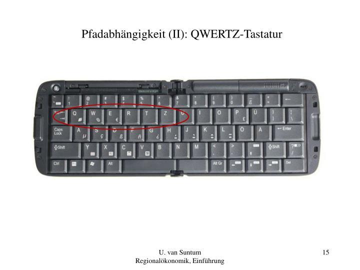 Pfadabhängigkeit (II): QWERTZ-Tastatur