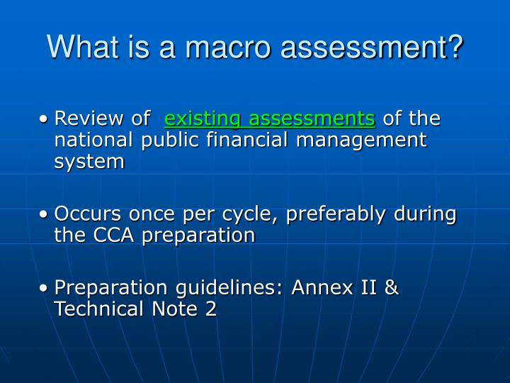 What is a macro assessment