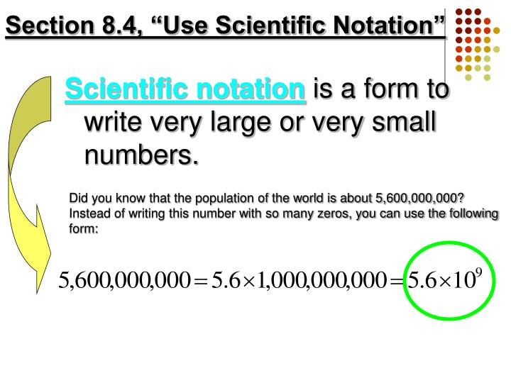 "Section 8.4, ""Use Scientific Notation"""