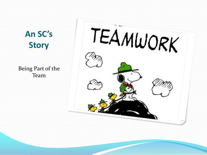 An SC's Story