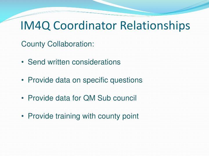 IM4Q Coordinator