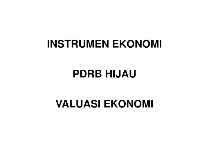 INSTRUMEN EKONOMI