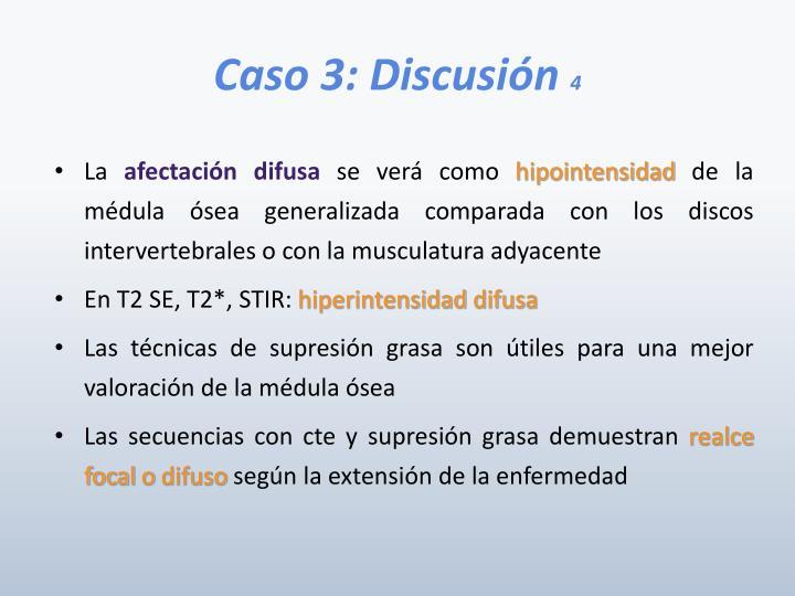 Caso 3: Discusión