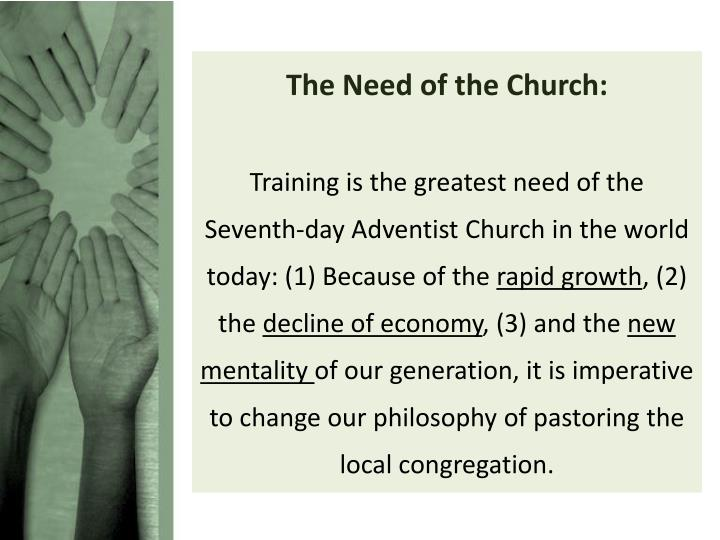 The Need of the Church:
