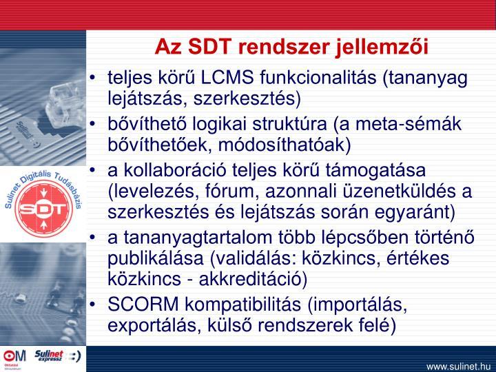 Az SDT rendszer jellemzői