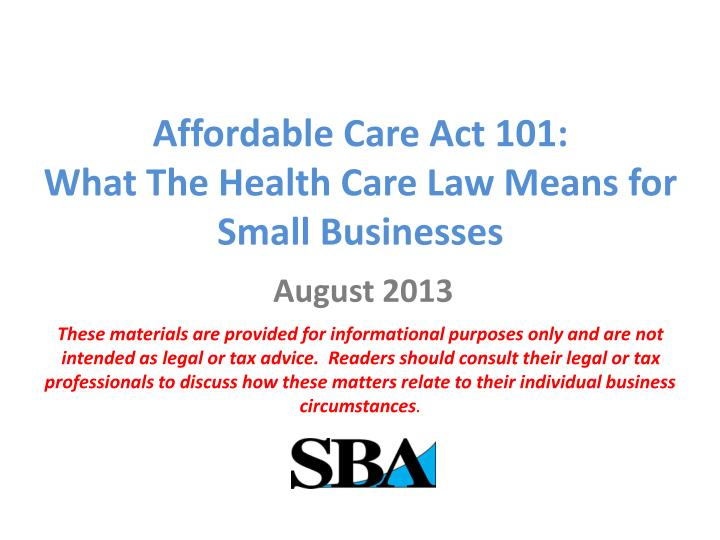 Affordable care act 101 what t he health care law means for small businesses