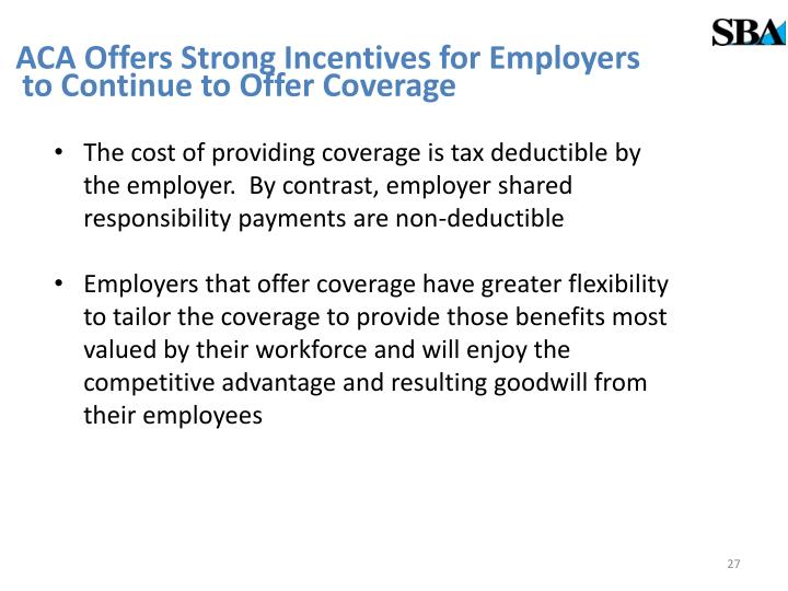 ACA Offers Strong Incentives for Employers