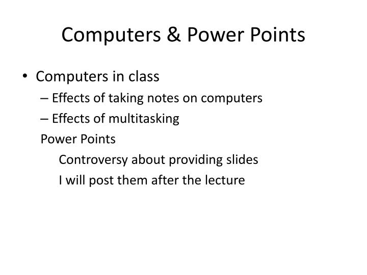 Computers & Power Points