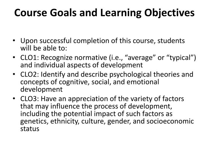 Course Goals and Learning Objectives