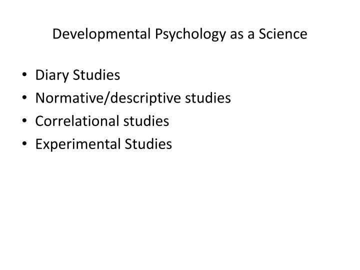 Developmental Psychology as a Science