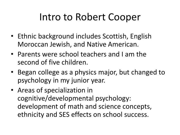 Intro to Robert Cooper