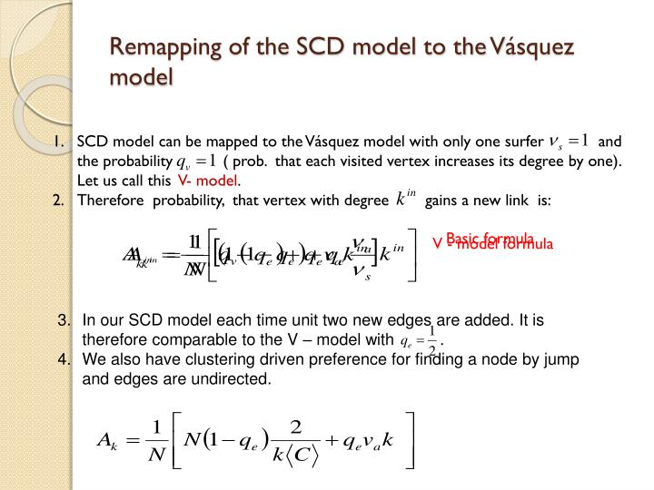 Remapping of the SCD model to the V