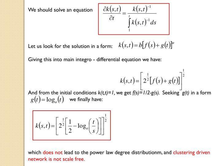 We should solve an equation
