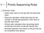 priority sequencing rules1