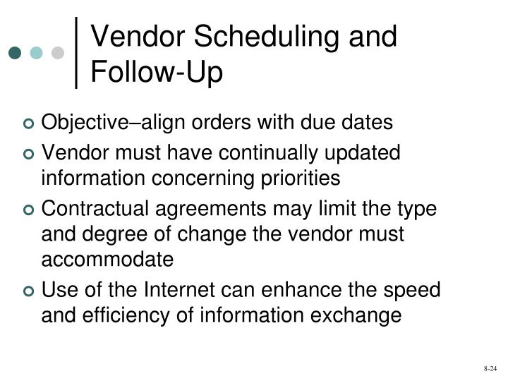Vendor Scheduling and Follow-Up