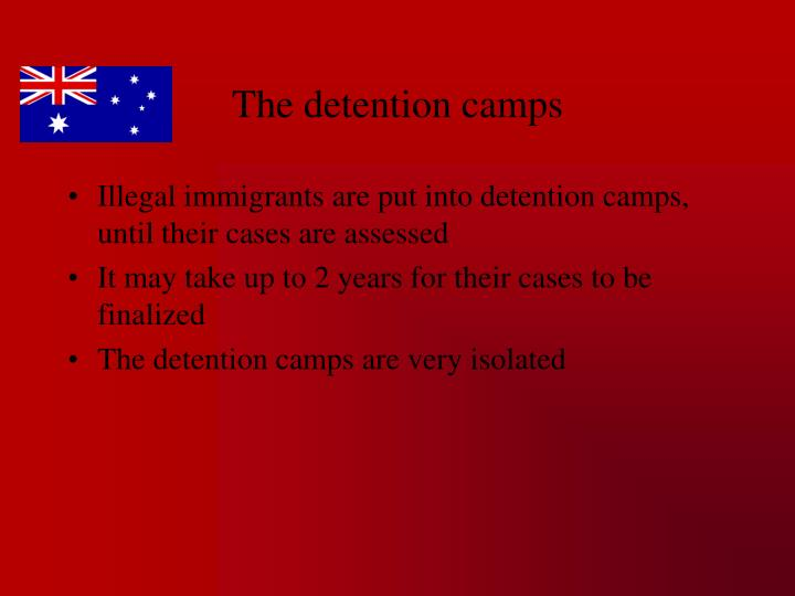 The detention camps