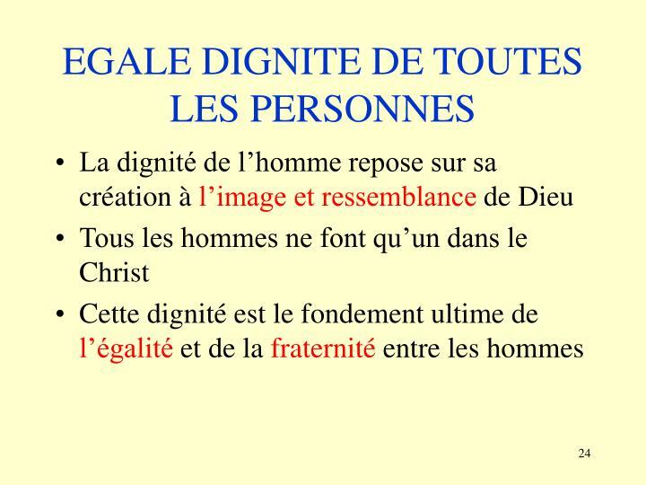 EGALE DIGNITE DE TOUTES LES PERSONNES