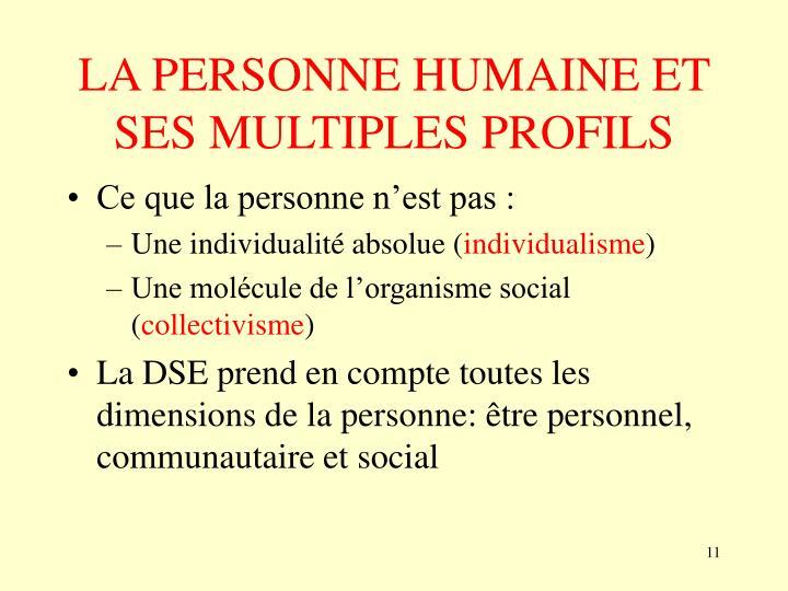 LA PERSONNE HUMAINE ET SES MULTIPLES PROFILS