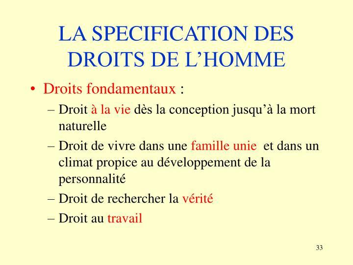 LA SPECIFICATION DES DROITS DE L'HOMME