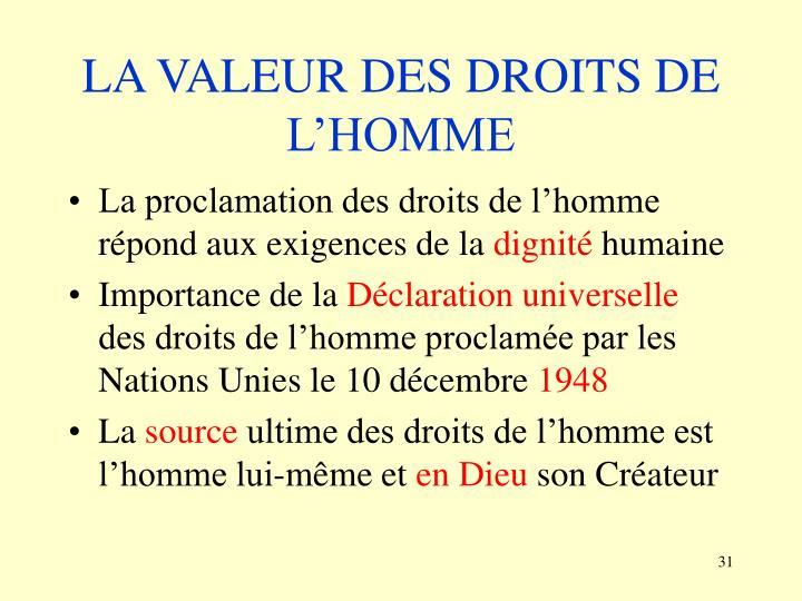 LA VALEUR DES DROITS DE L'HOMME