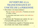ouverture a la transcendance et unicite de la personne