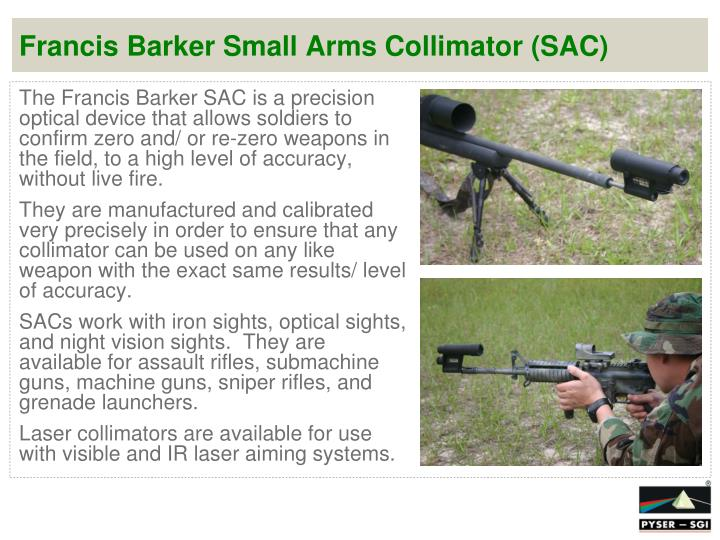Francis barker small arms collimator sac
