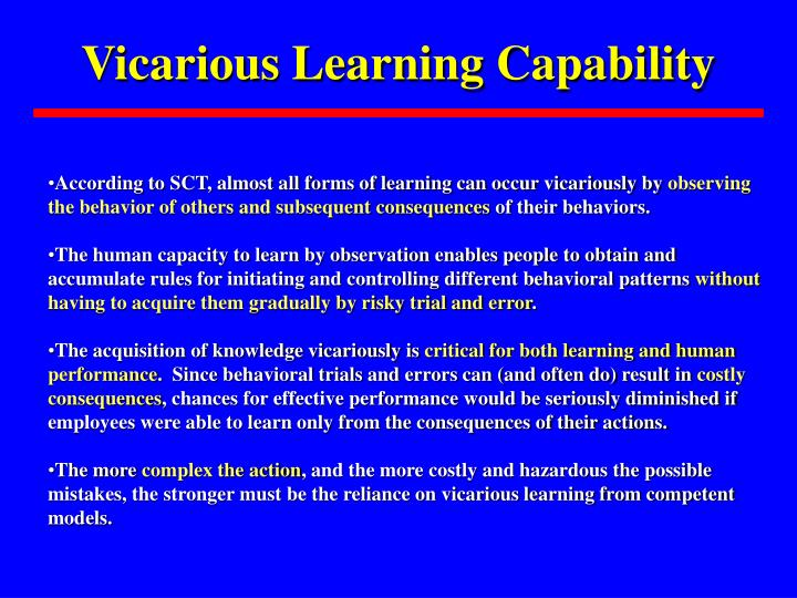 Vicarious Learning Capability