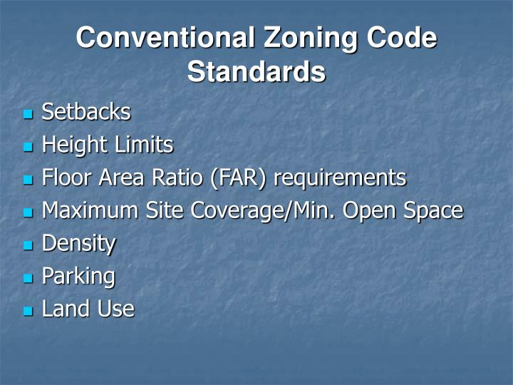 Conventional Zoning Code Standards