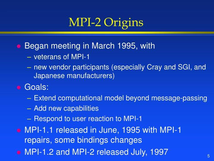 MPI-2 Origins