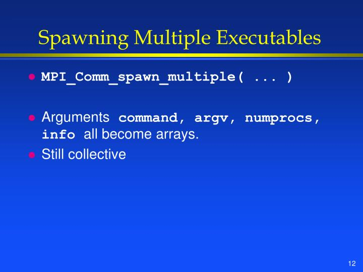 Spawning Multiple Executables