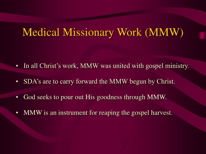 Medical Missionary Work (MMW)