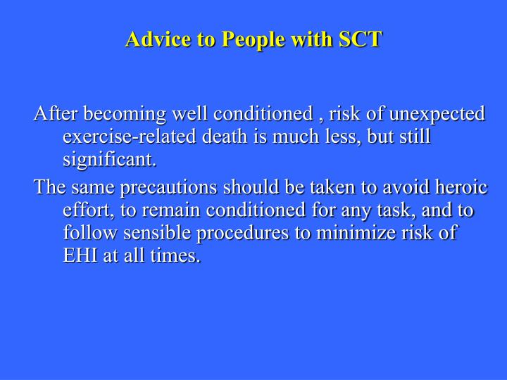 Advice to People with SCT