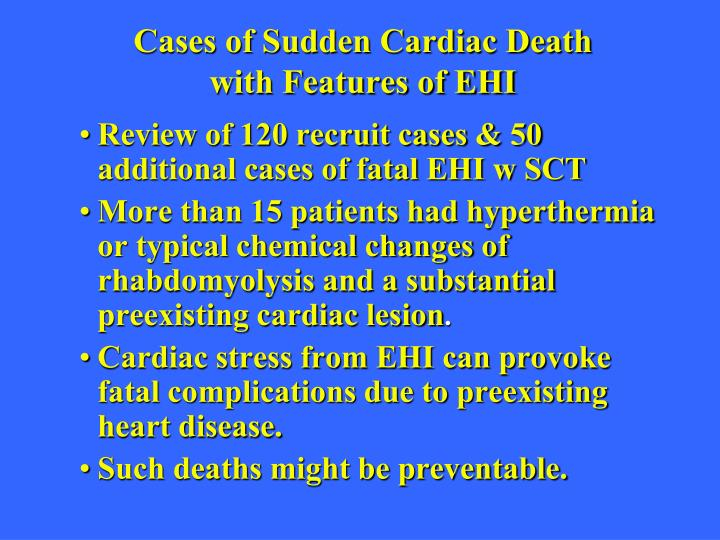Cases of Sudden Cardiac Death with Features of EHI