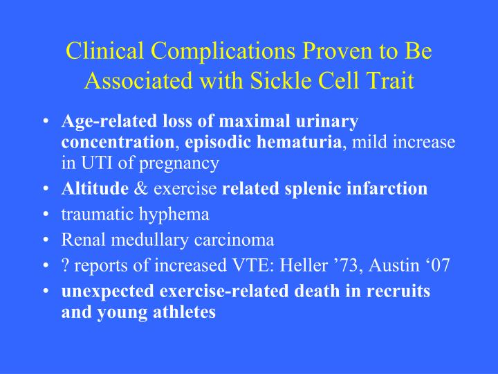 Clinical Complications Proven to Be Associated with Sickle Cell Trait
